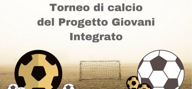 Torneo di Calcio del Progetto Giovani Integrato