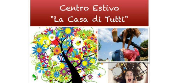 """Centro Estivo """"La Casa di Tutti"""""""